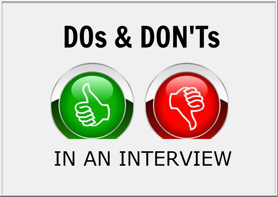dos and don ts in an interview